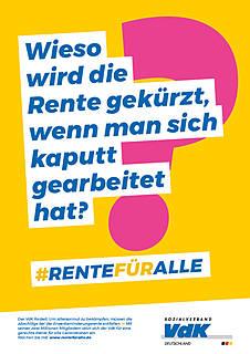 """Plakatmotiv der VdK-Rentenkampagne mit der Aufschrift """"Wieso wird die Rente gekürzt, wenn man sich kaputt gearbeitet hat?"""""""